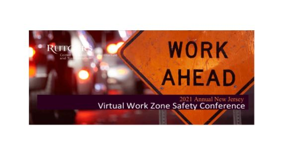 2021 Work Zone Safety Conference